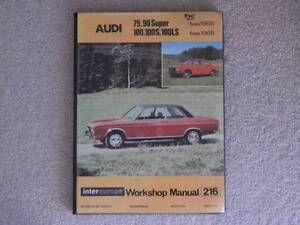 AUDI Workshop Manual for 60, 75, 90 Super. 100, 100S, 100LS Fisher Weston Creek Preview