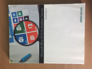 Microsoft Office 2016 For Academic Success, Third Edition