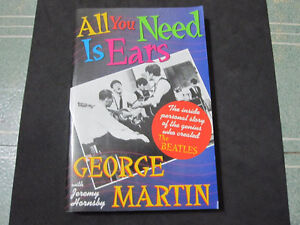 All You Need Is Ears: The Genius Who Created The Beatles--MINT