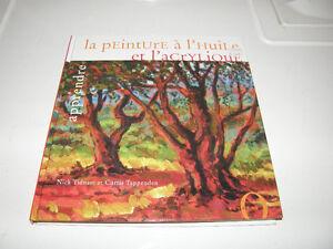 Livre Apprendre La Peinture à l'Huile et l'acrylique - 8$