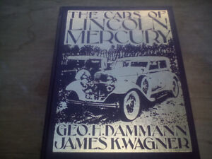 The cars of Lincoln mercury book by James k wagner
