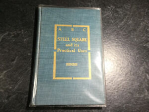 ABC Of The Steel Square & Its Practical Uses Fred Hodgson 1908
