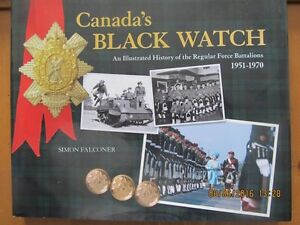 CANADA'S BLACK WATCH by Simon FALCONER
