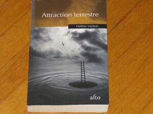 VACHON HÉLÈNE / ATTRACTION TERRESTRE/littérature