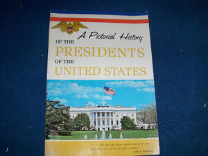 A PICTORIAL HISTORY OF THE PRESIDENT'S OF THE UNITED STATES-1978