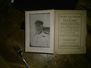 Wreck of the Titanic book from 1912