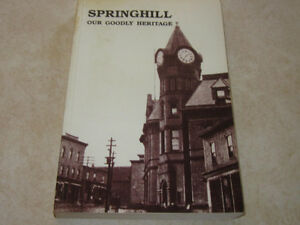 SPRINGHILL, NOVA SCOTIA - OUR GOODLY HERITAGE