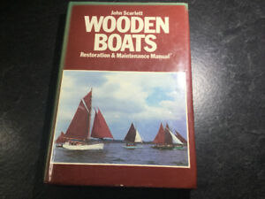 Wooden Boats-Restoration And Maintenance Manual by John Scarlett