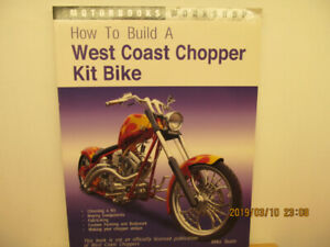How To Build A West Coast Chopper Kit Bike Book