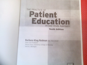 The Practice of Patient Education - A case stdy approach
