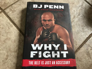 """BJ PENN """"Why I Fight"""" Hard cover Book"""