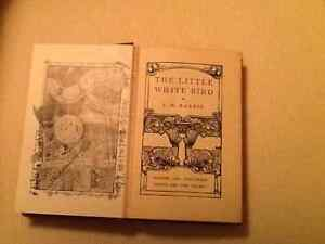 The Little White Bird by J.M. Barrie - early hardcover edition