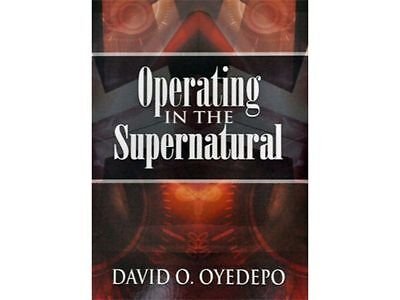 Operating In The Supernatural by Pastor David