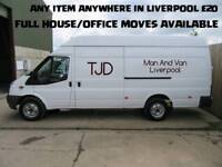 MAN AND VAN ANY ITEM ANYWHERE IN LIVERPOOL £20
