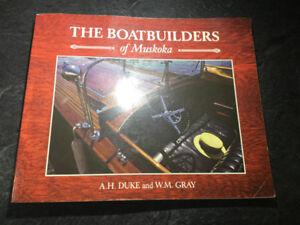 The Boatbuilders of Muskoka Ditchburn Duke Greavette Minett