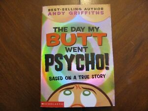 THE DAY MY BUTT WENT PSYCHO SOFT COVER BOOK
