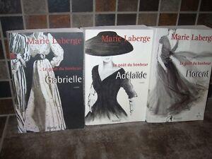 Le goût du bonheur 3 romans de Marie Laberge