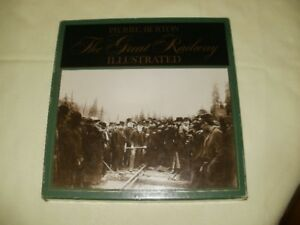 The Great Railway Illustrated by Pierre Berton