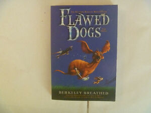 BERKELEY BREATHED - Flawed Dogs (The Novel)