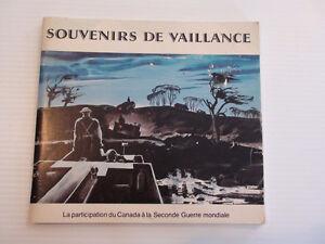 SOUVENIRS DE VAILLANCE -DEUXIÈME GUERRE MONDIALE* BILINGUE 1981