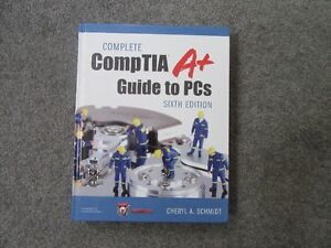 Complete Comptia A+ Guide to PCs 6th Edition Schmidt