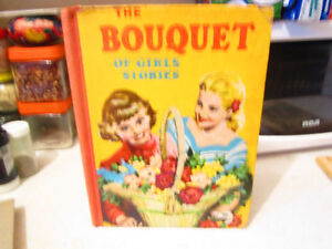 Vintage Book The Bouquet of Girl's Stories 1950s
