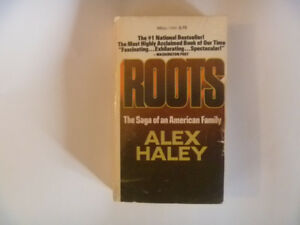 ROOTS The Saga Of An American Family by ALEX HAILEY