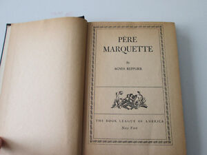 FIRST EDITION PERE MARQUETTE HARDCOVER BOOK Copyright 1929