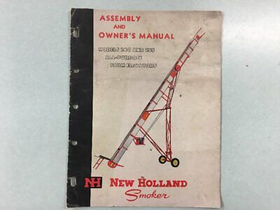 New Holland Smoker - Model 140 155 Farm Elevators - Assembly Owners Manual