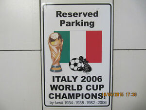 "Classic Reserved Parking ""Italy"" World Cup Champions 2006 Bylaw"