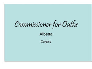Commissioner of Oaths Calgary