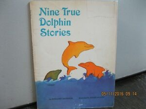1974    NINE   TRUE   DOLPHIN    STORIES