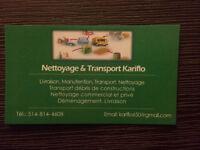 Transport et Nettoyage Kariflo 514-814-4608
