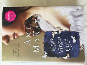 The Virgin Cure by Ami McKay (hardcover, great condition)
