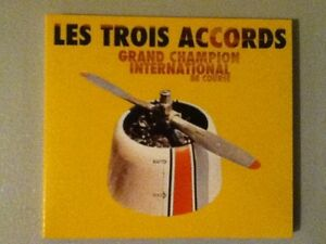 Les Trois Accords - Grand Champion International  autographié