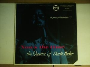 The Quartet of CHARLIE PARKER - NOW`S THE TIME - vinyl LP