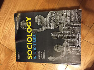 Sociology in Our Times - Murray, Linden & Kendall