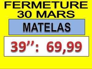//FERMETURE 30 MARS ! MATELAS 39'' : 69.99 $ - NEUF !!! NEUF !!!