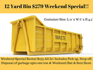 Dumpster Bin rental only for $279 Weekend Special!!