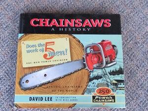 Chainsaws ~ A History
