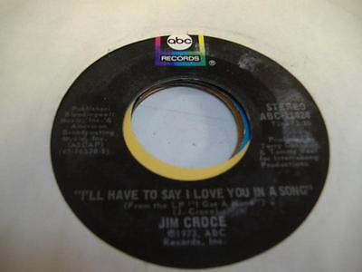 Rock 45 JIM CROCE I'll Have To Say I Love You In a Song on ABC