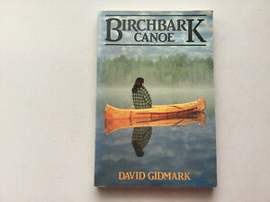 Birchbark Canoe: The Story of an Apprenticeship With the Indians