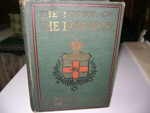ANTIQUE BOOK - STORY OF THE DOMINION