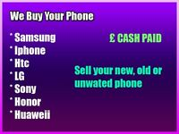 Sell your phone, unwanted, old and new phones, samsung, iphone, htc, huaweii, WE PAY CASH !