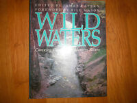 Wild Waters -Canoeing Canadian Wilderness Rivers by James Raffan