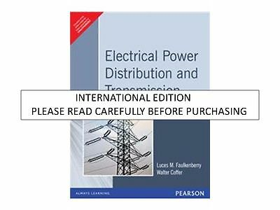 Electrical Power Distribution and Transmission by Luces M. Faulkenberry & Walter