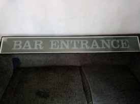 "Glass double glazed ""BAR ENTRANCE"" Sign roughly 170cms long"