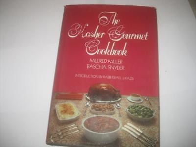 The Kosher Gourmet Cookbook by Mildred Miller and Bascha Snyder - Kosher Gourmet Cookbook