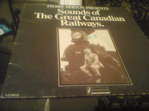 LP record-Sounds of the Canadian Railways -narrated by P. Berton