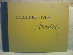 Currier And Ives America 1952 First Edition